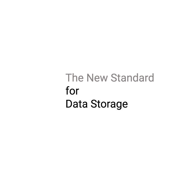 The New Standar for Data Storage